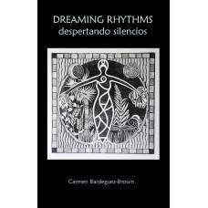Dreaming rhythms: Despertando silencios